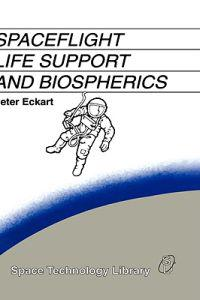 Spaceflight Life Support and Biospherics