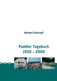 Paddler Tagebuch 1950 - 2000