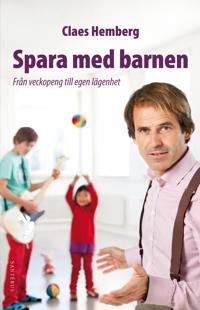 Spara med barnen : från veckopeng till egen lägenhet
