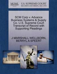 Scm Corp V. Advance Business Systems & Supply Co. U.S. Supreme Court Transcript of Record with Supporting Pleadings