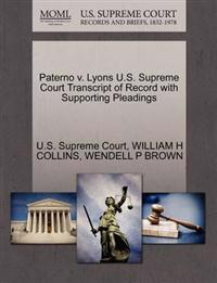 Paterno V. Lyons U.S. Supreme Court Transcript of Record with Supporting Pleadings