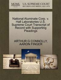 National Aluminate Corp. V. Hall Laboratories U.S. Supreme Court Transcript of Record with Supporting Pleadings