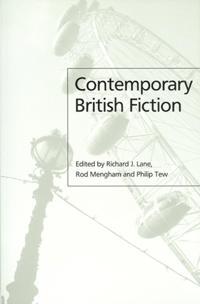 Contemporary Britsh Fiction Post 1979