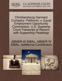 Christiansburg Garment Company, Petitioner, V. Equal Employment Opportunity Commission. U.S. Supreme Court Transcript of Record with Supporting Pleadings