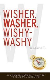 Wisher, Washer, Wishy-Washy