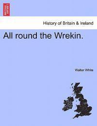 All Round the Wrekin.