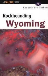 Rockhounding Wyoming