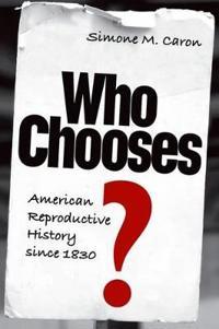 Who Chooses?