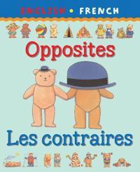 Opposites/Les Contraires