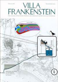Villa frankenstein - the journal of the british pavilion, 12th internationa