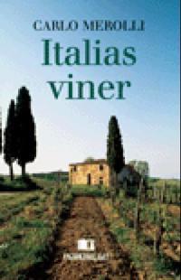Italias viner - Carlo Merolli pdf epub