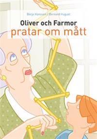 Oliver och farmor pratar om mått