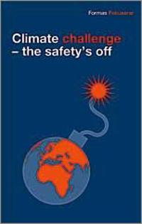 Climate challenge : the safety´s off