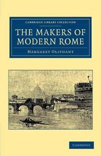 The Makers of Modern Rome