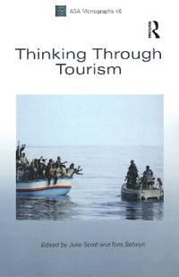 Thinking Through Tourism