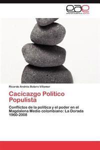 Cacicazgo Politico Populista