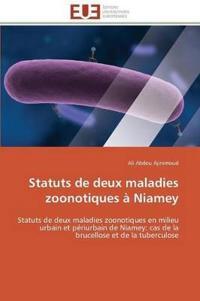 Statuts de Deux Maladies Zoonotiques a Niamey