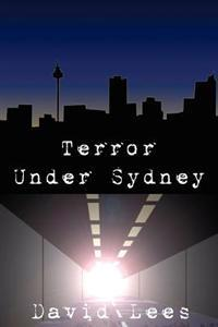 Terror Under Sydney
