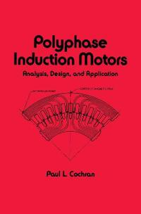 Polyphase Induction Motors, Analysis