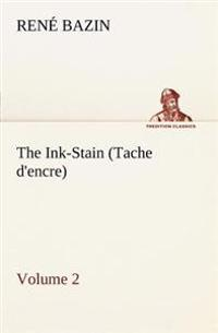 The Ink-Stain (Tache D'Encre) - Volume 2