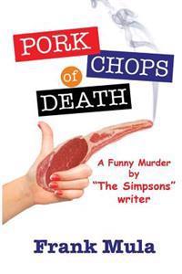 Pork Chops of Death: A Funny Murder