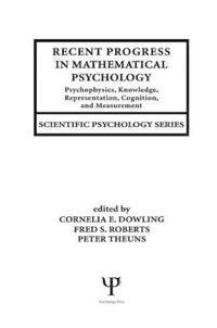 Recent Progress in Mathematical Psychology