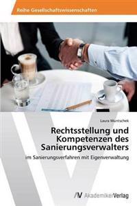Rechtsstellung Und Kompetenzen Des Sanierungsverwalters