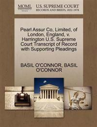 Pearl Assur Co, Limited, of London, England, V. Harrington U.S. Supreme Court Transcript of Record with Supporting Pleadings