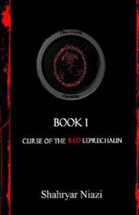 Curse of the Red Leprechaun: Book 1 of the Curse Chronicles Series