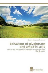 Behaviour of Glyphosate and Ampa in Soils