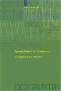 Sprachdenken Im Mittelalter / Linguistic Thought in the Middle Ages