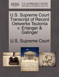 U.S. Supreme Court Transcript of Record Oelwerke Teutonia V. Erlanger & Galinger