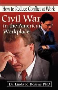 Civil War in the American Workplace