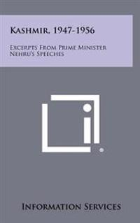 Kashmir, 1947-1956: Excerpts from Prime Minister Nehru's Speeches