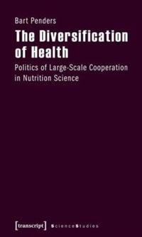 The Diversification of Health