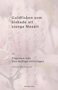 Guldfisken som älskade att sjunga Mozart