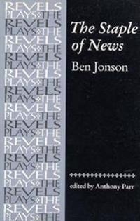 The Staple of News by Ben Jonson
