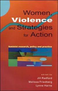 Women, Violence, and Strategies for Action