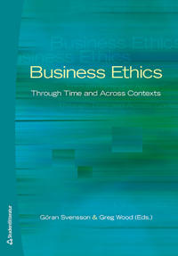 Business Ethics: Through Time and Across Contexts