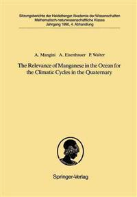 The Relevance of Manganese in the Ocean for the Climatic Cycles in the Quaternary