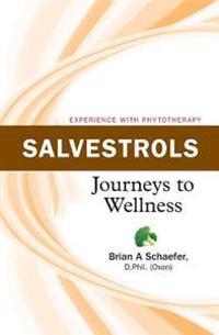 Salvestrols: Journeys to Wellness