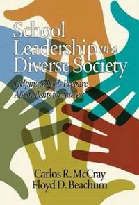 School Leadership in a Diverse Society