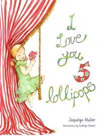 I Love You 5 Lollipops