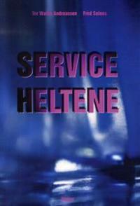 Serviceheltene - Tor Wallin Andreassen, Fred Selnes   Ridgeroadrun.org