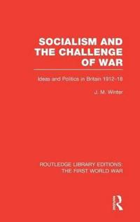 Socialism and the Challenge of War
