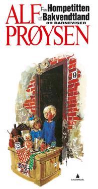 Fra Hompetitten til Bakvendtland; 39 barneviser - Alf Prøysen   Inprintwriters.org