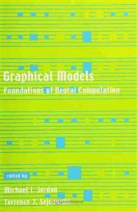 Graphical Models Foundations of Neural Computation