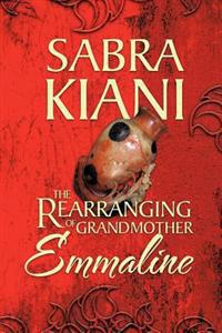 The Rearranging of Grandmother Emmaline