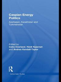 Caspian Energy Politics