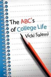 The ABC's of College Life